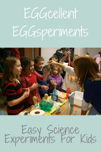 Easy Science Experiments for Kids/EGGcellent EGGsperiments