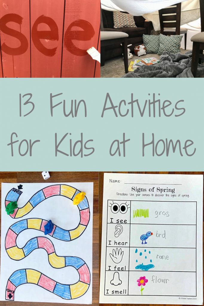 cover of fun activities for kids at home with pictures of painting words on house with water, sheet fort, homemade board game, and signs of spring recording sheet