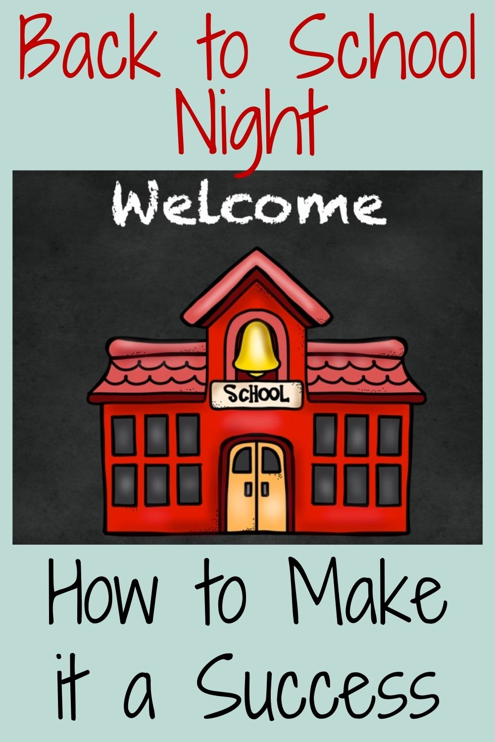 How to Have a Successful Back to School Night