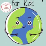 Earth Day for Kids: Books, Activities, Videos and More