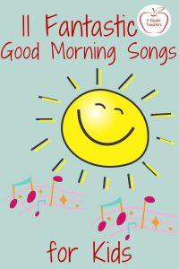 11 Fantastic Good Morning Songs for Kids