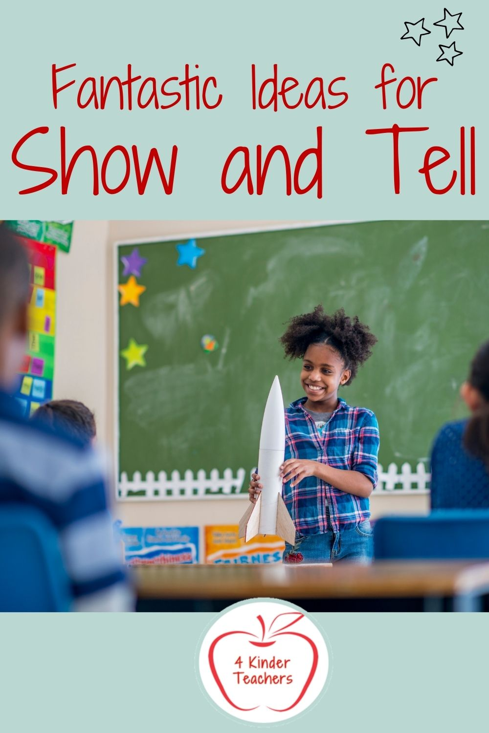 3 Fantastic Ideas for Show and Tell for Teachers
