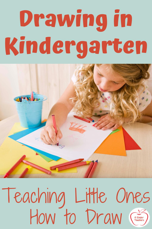 Drawing in Kindergarten: Teaching Little Ones How to Draw