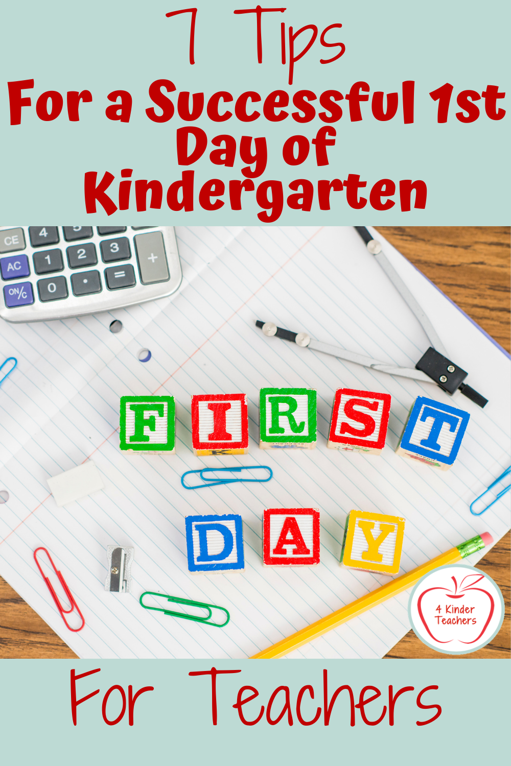 7 Tips for a Successful First Day of Kindergarten: For Teachers