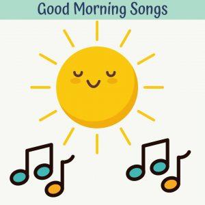 good morning songs for kids