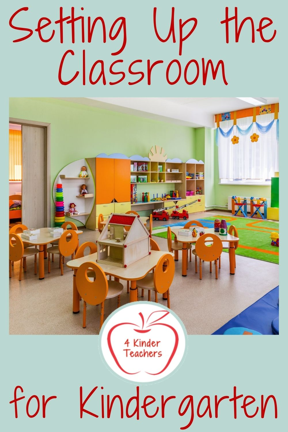 Setting Up the Classroom for Kindergarten